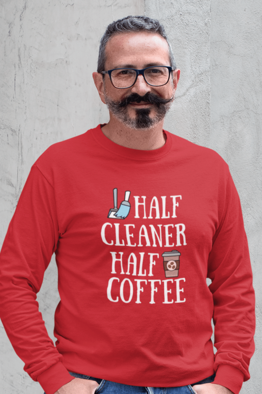 Half Cleaner Half Coffee Savvy Cleaner Funny Cleaning Shirts Classic Long Sleeve Tee