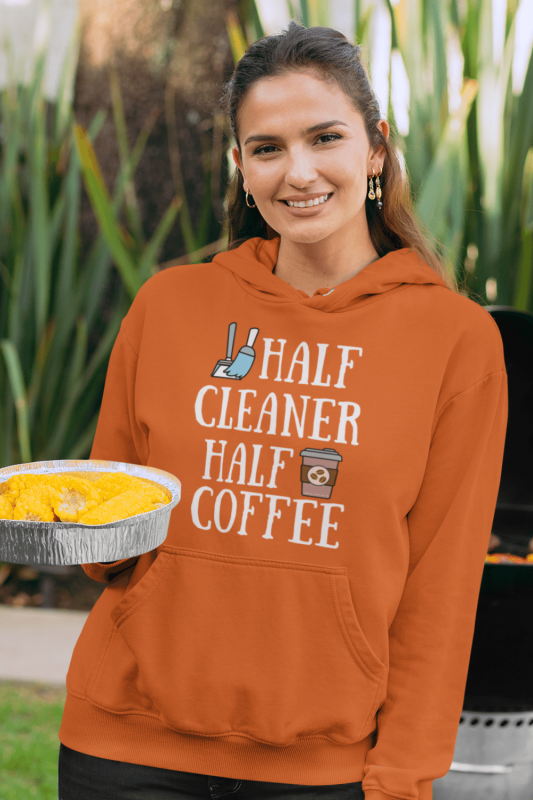 Half Cleaner Half Coffee Savvy Cleaner Funny Cleaning Shirts Classic Pullover Hoodie