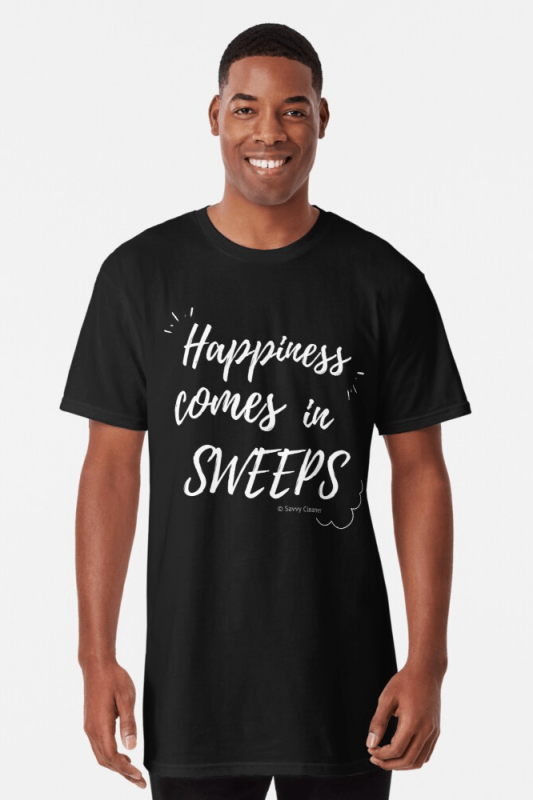 Happiness Comes in Sweeps, Savvy Cleaner Funny Cleaning shirts, Long shirt