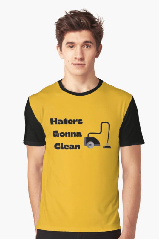 Haters Gonna Clean Savvy Cleaner Funny Cleaning Shirts Graphic Tee