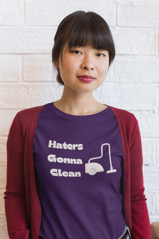 Haters Gonna Clean Savvy Cleaner Funny Cleaning Shirts Women's Standard T-Shirt