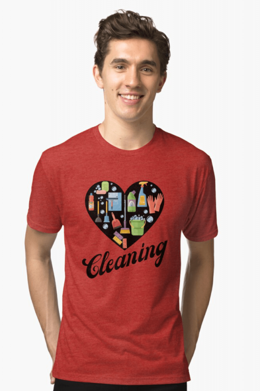 Heart Cleaning, Savvy Cleaner Funny Cleaning Shirts, Triblend Shirt