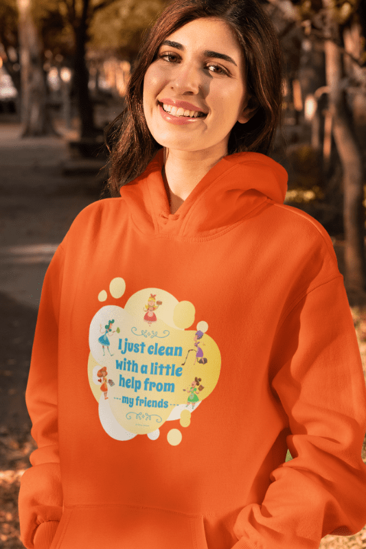 Help from My Friends Savvy Cleaner Funny Cleaning Shirts Classic Pullover Hoodie