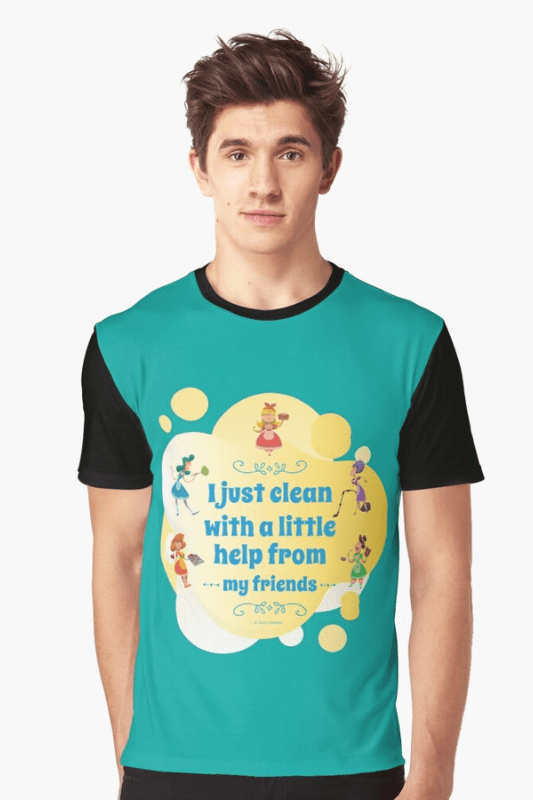 Help from My Friends Savvy Cleaner Funny Cleaning Shirts Graphic Tee