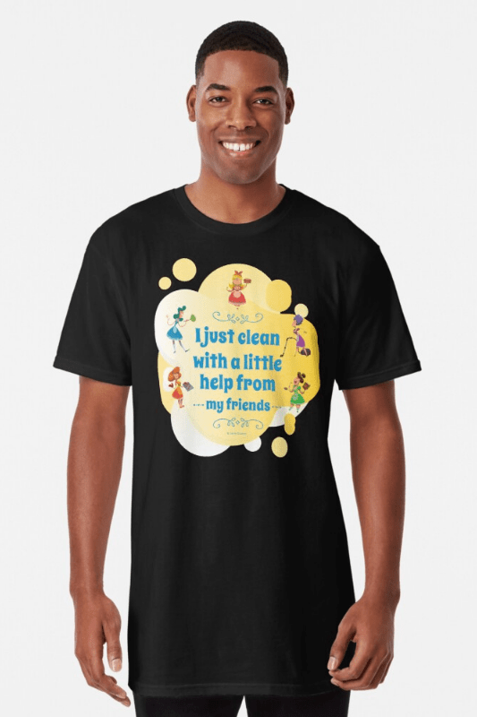 Help from My Friends Savvy Cleaner Funny Cleaning Shirts Long Tee
