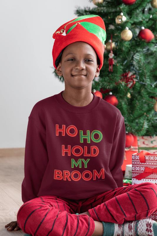 Ho Ho Hold My Broom, Savvy Cleaner Funny Cleaning Shirts, Kids Crewneck Sweatshirt