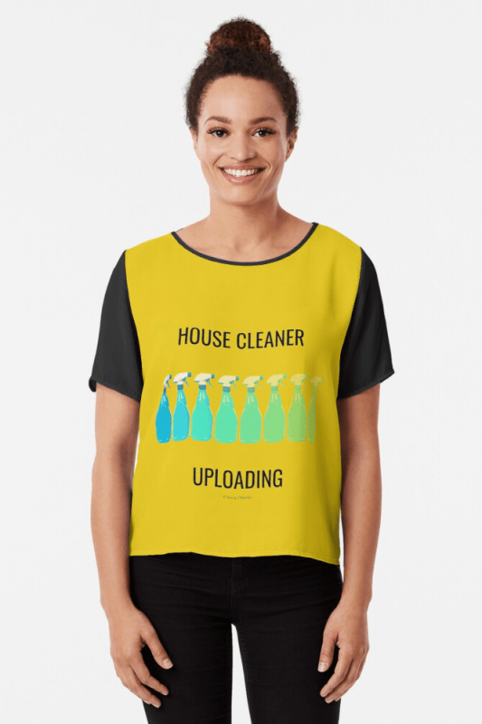 House Cleaner Uploading, Savvy Cleaner Funny Cleaning Shirts, Chiffon Shirt