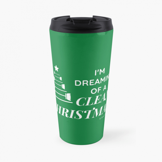 I Am Dreaming of a Clean Christmas, Savvy Cleaner Funny Cleaning Gifts, Cleaning Travel Mug
