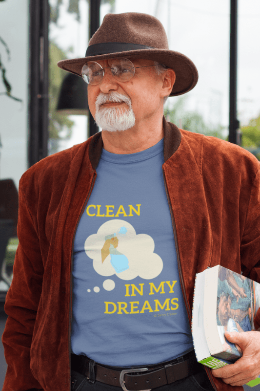 I Clean In My Dreams, Savvy Cleanner Funny Cleaning Shirts, Classic T-Shirt