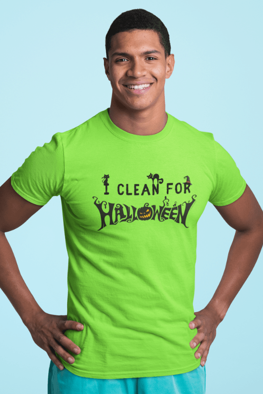 I Clean for Halloween, Savvy Cleaner Funny Cleaning Shirts, Classic T-Shirt