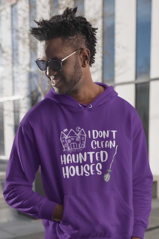 I Don't Clean Haunted Houses Savvy Cleaner Funny Cleaning Shirts Classic Pullover Hoodie