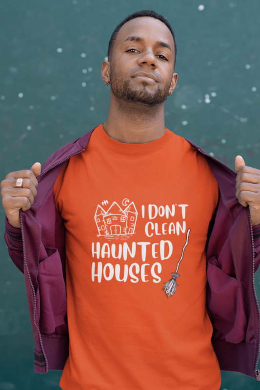 I Don't Clean Haunted Houses Savvy Cleaner Funny Cleaning Shirts Men's Standard Tee
