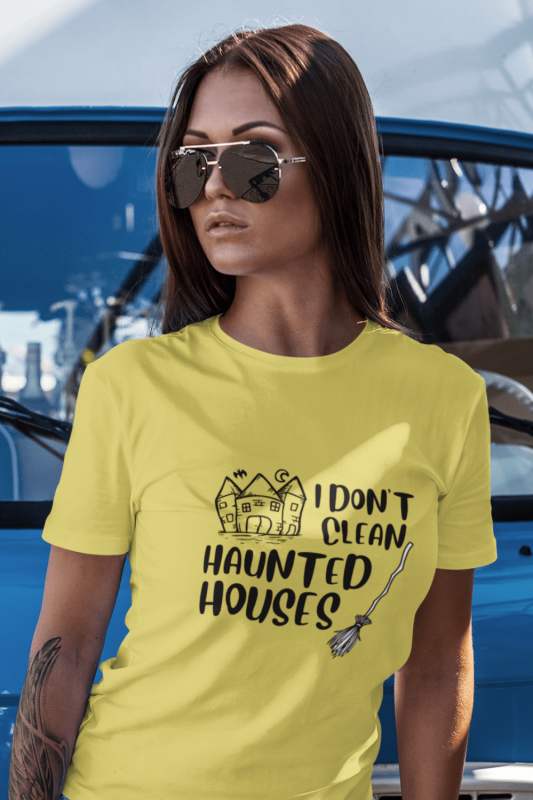I Don't Clean Haunted Houses Savvy Cleaner Funny Cleaning Shirts Women's Standard T-Shirt