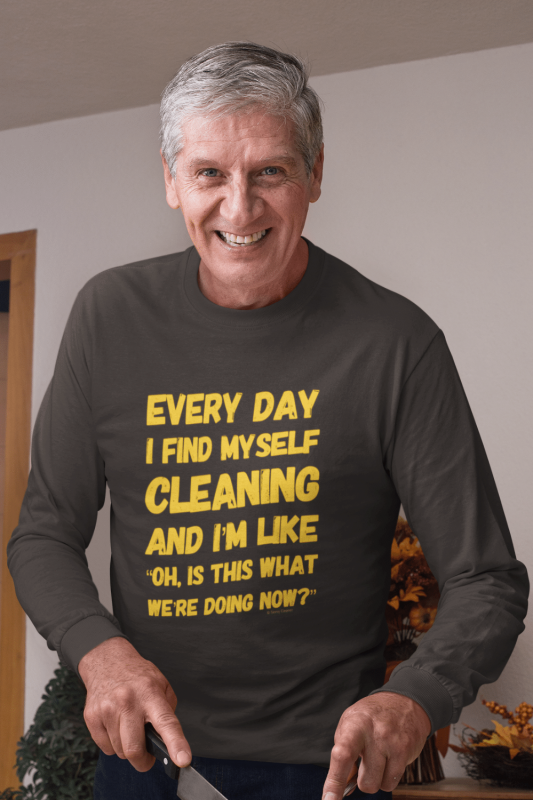 I Find Myself Cleaning Savvy Cleaner Funny Cleaning Shirts Classic Long Sleeve Tee