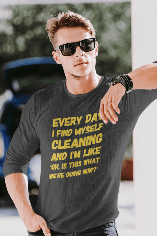 I Find Myself Cleaning, Savvy Cleaner Funny Cleaning Shirts, Premium Long Sleeve T-Shirt