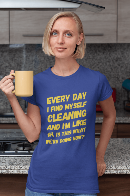 I Find Myself Cleaning Savvy Cleaner Funny Cleaning Shirts Women's Standard Tee