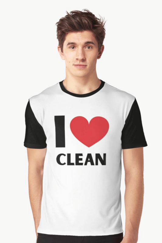I Love Clean Savvy Cleaner Funny Cleaning Shirts Graphic Tee