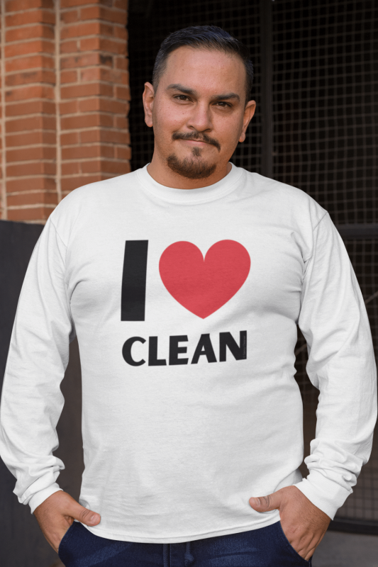 I Love Clean Savvy Cleaner Funny Cleaning Shirts Organic Long Sleeve Tee