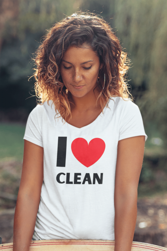 I Love Clean Savvy Cleaner Funny Cleaning Shirts Women's Classic V-Neck Tee