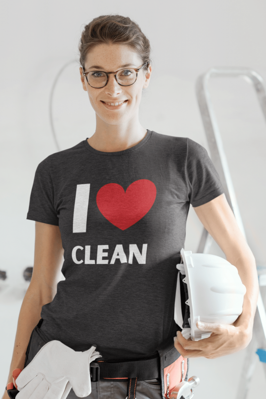 I Love Clean Savvy Cleaner Funny Cleaning Shirts Women's Triblend Tee