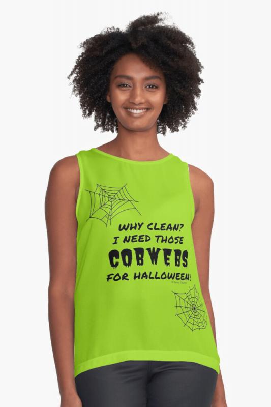 I Need Those Cobwebs, Savvy Cleaner Funny Cleaning Shirts, Sleeveless Shirt