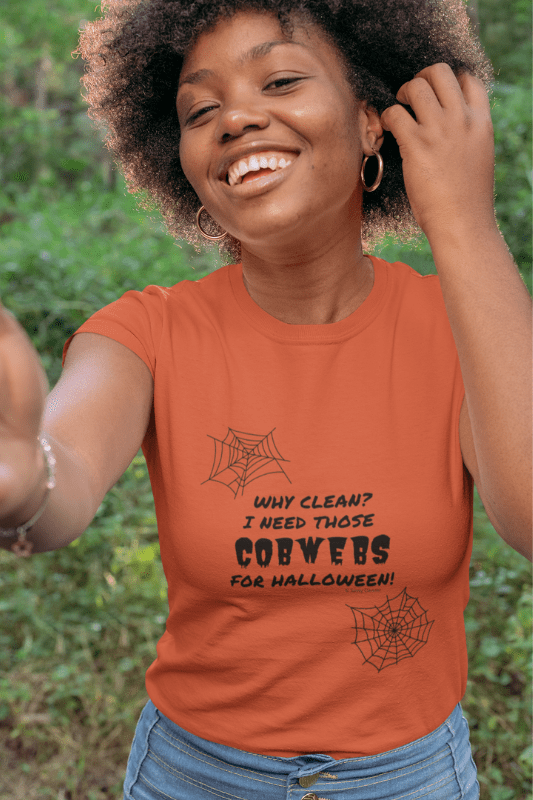 I Need Those Cobwebs, Savvy Cleaner Funny Cleaning Shirts, Standard T-shirt