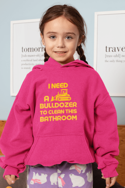 I Need a Bulldozer Savvy Cleaner Funny Cleaning Shirts Kids Classic Pullover Hoodie