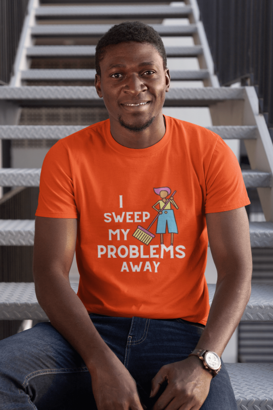 I Sweep My Problems Away Savvy Cleaner Funny Cleaning Shirts Classic T-Shirt