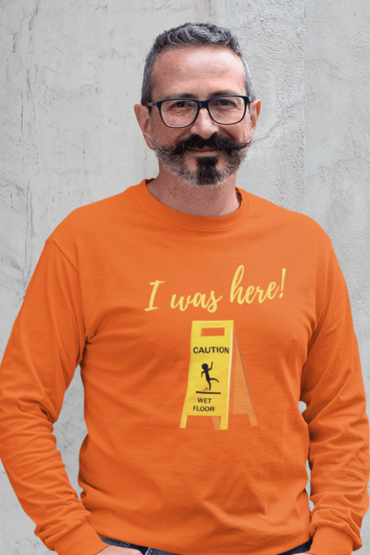 I Was Here Savvy Cleaner Funny Cleaning Shirts Classic Long Sleeve Tee