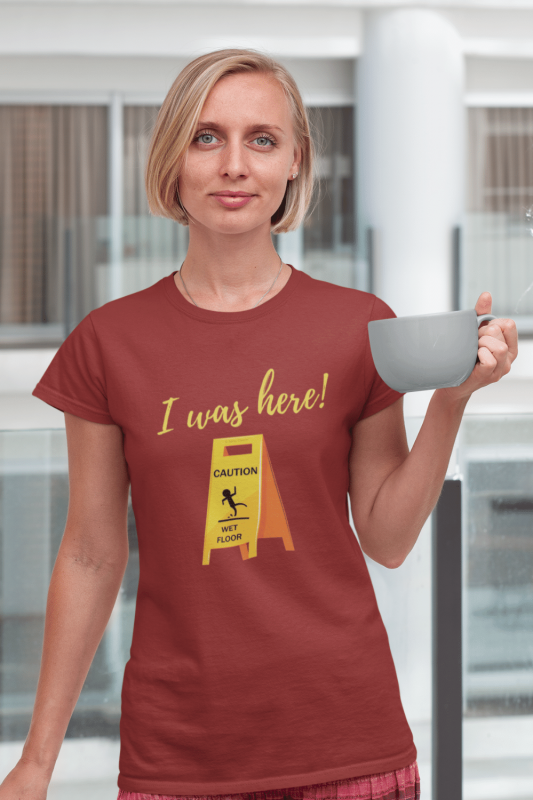 I Was Here Savvy Cleaner Funny Cleaning Shirts Women's Standard Tee