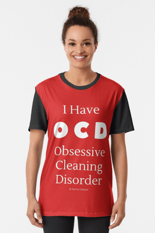 I have OCD, Savvy Cleaner Funny Cleaning Shirts, Graphic Shirt