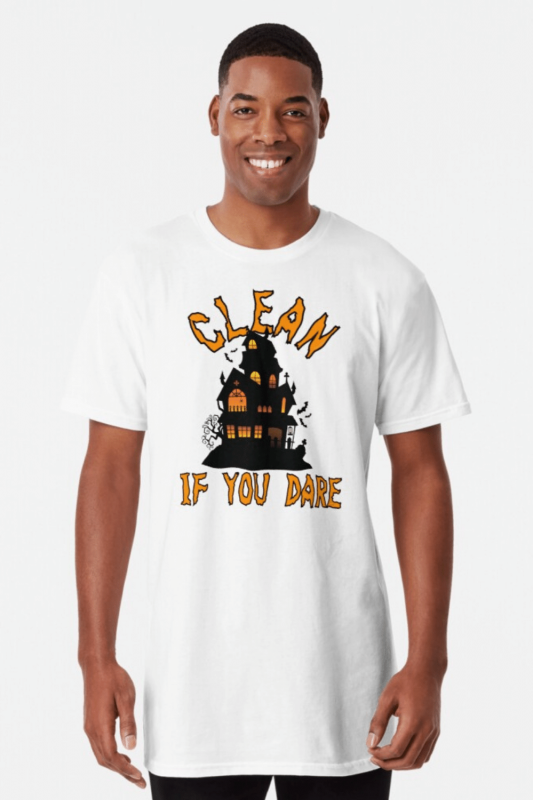 If You Dare Savvy Cleaner Funny Cleaning Shirts Long Tee