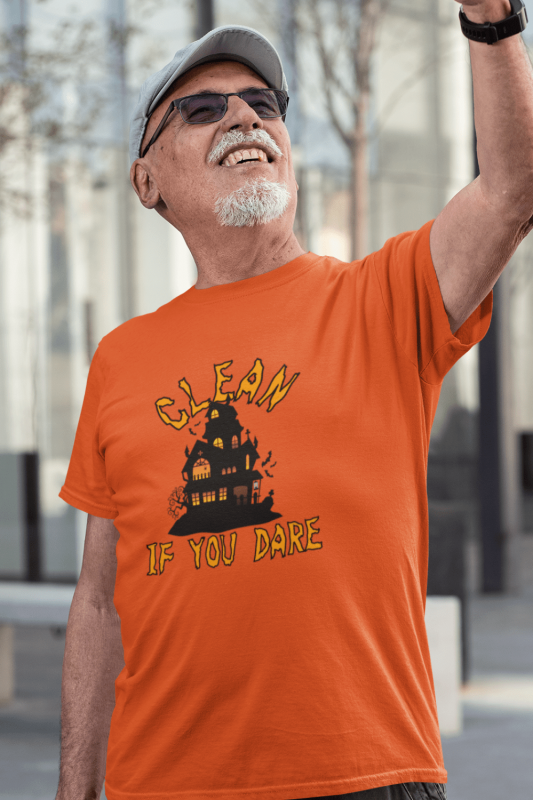 If You Dare Savvy Cleaner Funny Cleaning Shirts Men's Standard Tee