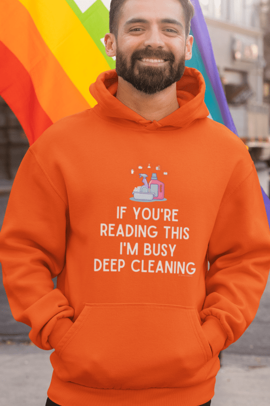 Im Busy Deep Cleaning, Savvy Cleaner Funny Cleaning Shirts, Classic Pullover Hoodie