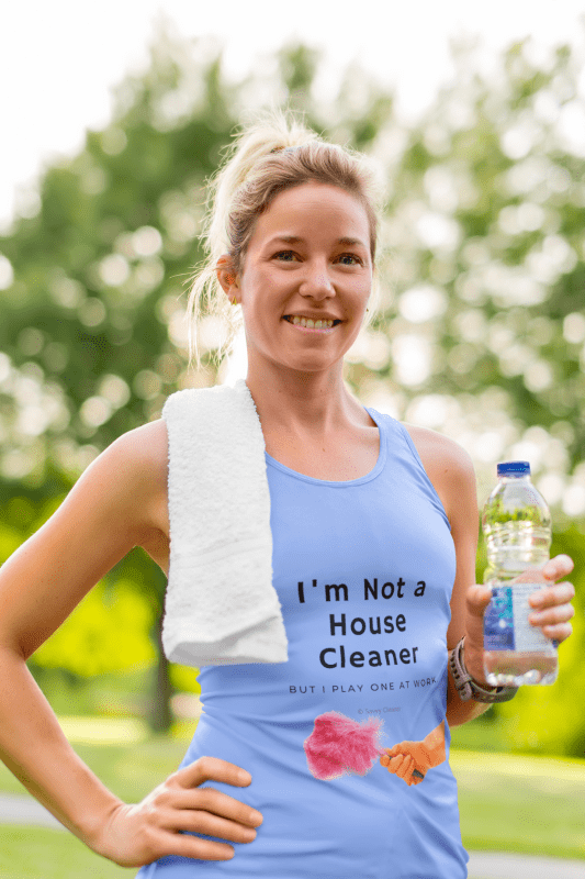 I'm Not a House Cleaner, Savvy Cleaner, Funny Cleaning Shirts, Tank Top