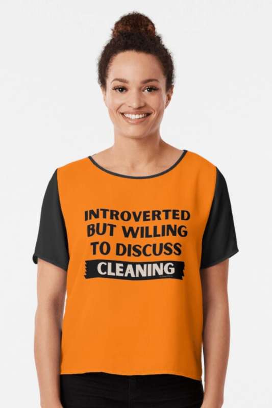 Introverted Savvy Cleaner Funny Cleaning Shirts Chiffon Top