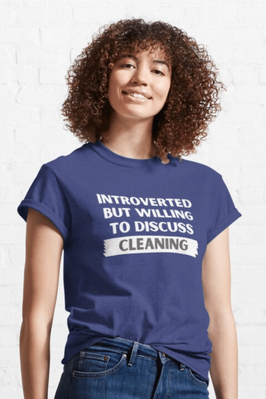 Introverted Savvy Cleaner Funny Cleaning Shirts Classic Tee