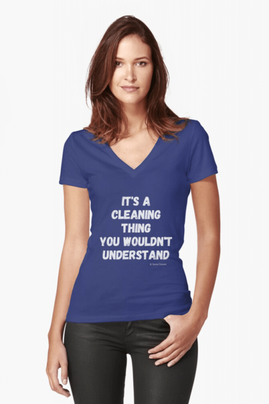 It's a Cleaning Thing, Savvy Cleaner, Funny Cleaning Shirts, V-neck shirt