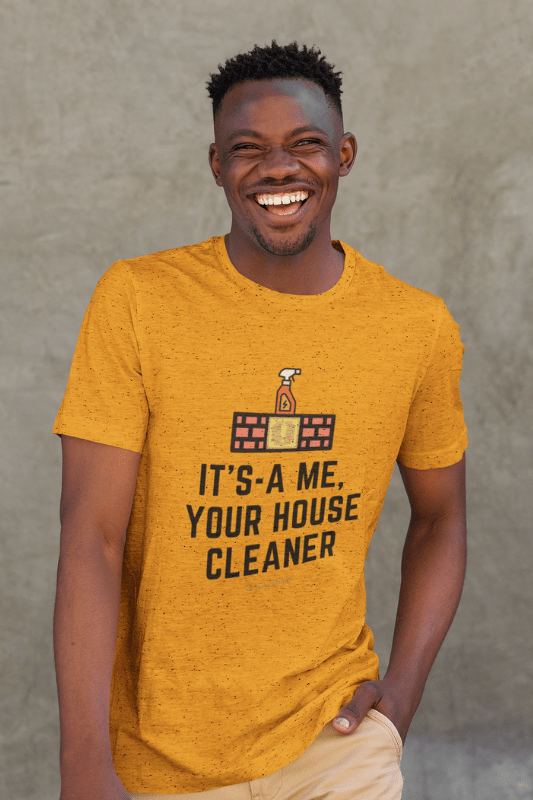 It's a Me, Your House Cleaner, Savvy Cleaner Funny Cleaning Shirts, Classic T-Shirt
