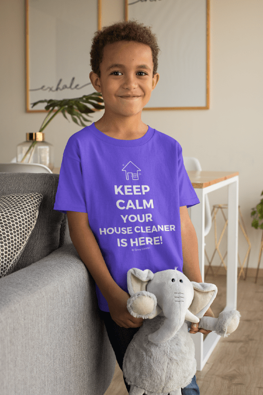 Keep Calm Your House Cleaner is Here, Savvy Cleaner T-Shirt, boy in purple