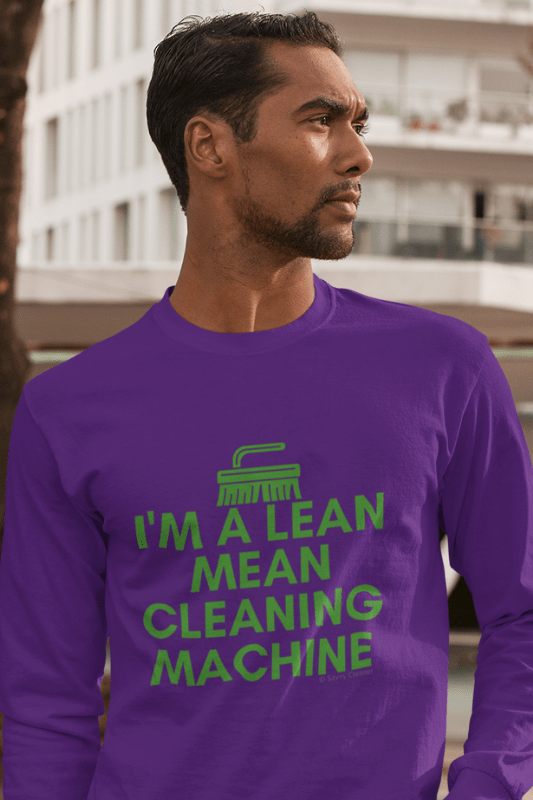 Lean, Mean Cleaning Machine, Savvy Cleaner Funny Cleaning Shirts, Classic Long Sleeve T-Shirt