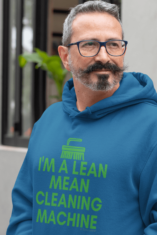 Lean, Mean Cleaning Machine, Savvy Cleaner Funny Cleaning Shirts, Premium Pullover Hoodie