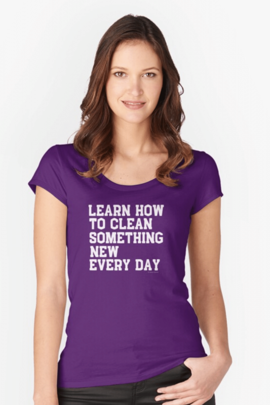 Learn Something New Savvy Cleaner Funny Cleaning Shirts Fitted Scoop T-Shirt