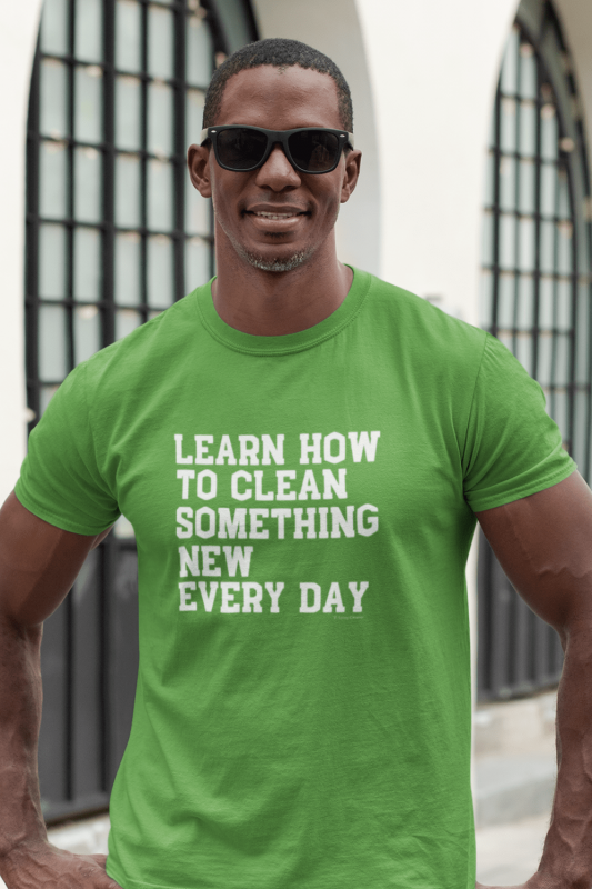 Learn Something New Savvy Cleaner Funny Cleaning Shirts Men's Standard Tee