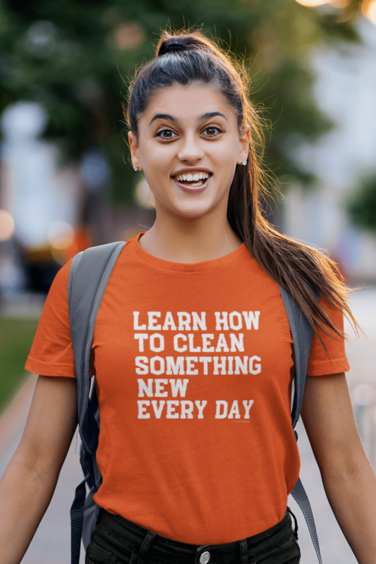 Learn Something New Savvy Cleaner Funny Cleaning Shirts Women's Standard Tee