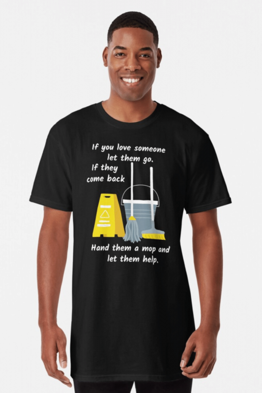Let Them Go Savvy Cleaner Funny Cleaning Shirts Long Tee