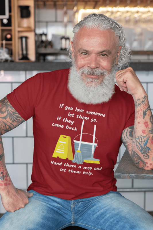 Let Them Go Savvy Cleaner Funny Cleaning Shirts Men's Standard Tee