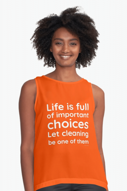 Life Is Full Savvy Cleaner Funny Cleaning Shirts Sleeveless Top