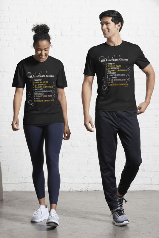 Life as a House Cleaner, Savvy Cleaner Funny Cleaning Shirts, Active shirt