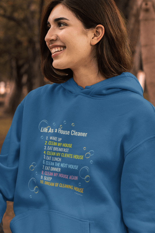 Life as a House Cleaner, Savvy Cleaner, Funny Cleaning Shirts hoodie